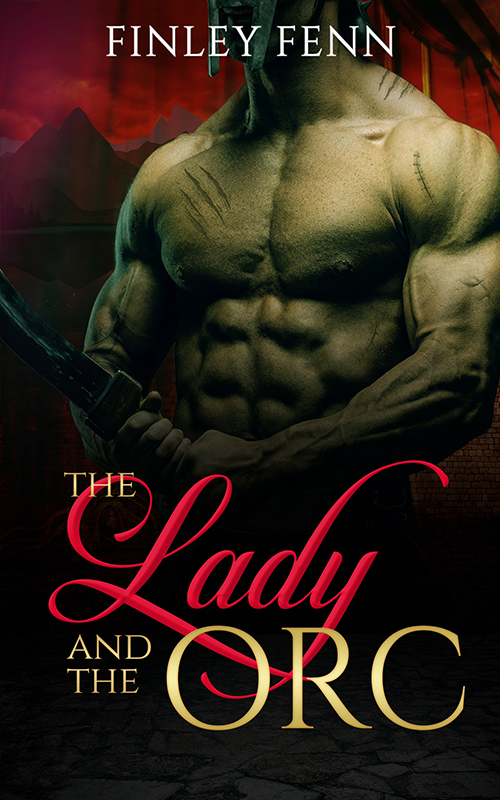 The Lady and the Orc